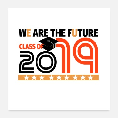 College Style WE ARE THE FUTURE 2019 Red Graduation Cap - Poster