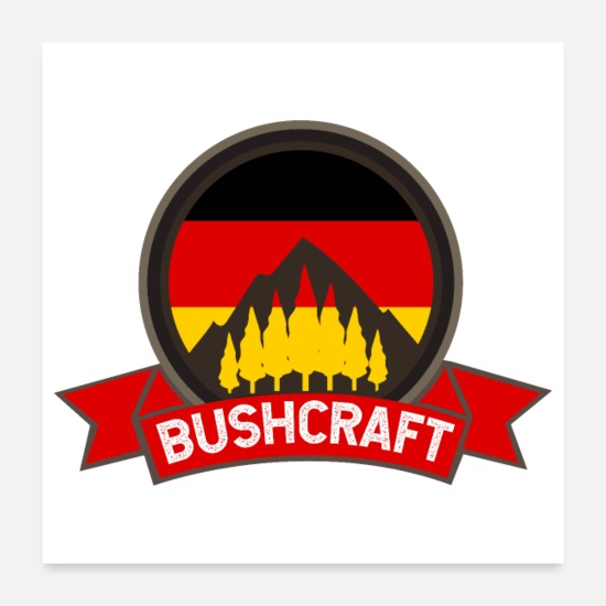 Flag Of Germany Posters - Bushcraft Germany German flag - Gift Idea - Posters white
