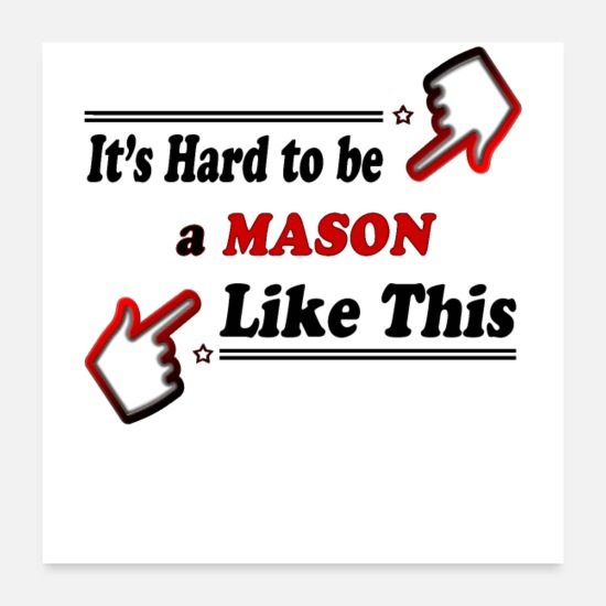 Secret Society Posters - Best Mason Ever - Posters white
