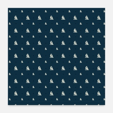 Sailboat Sailor Sailing Sailboat Hobby Pattern - Poster