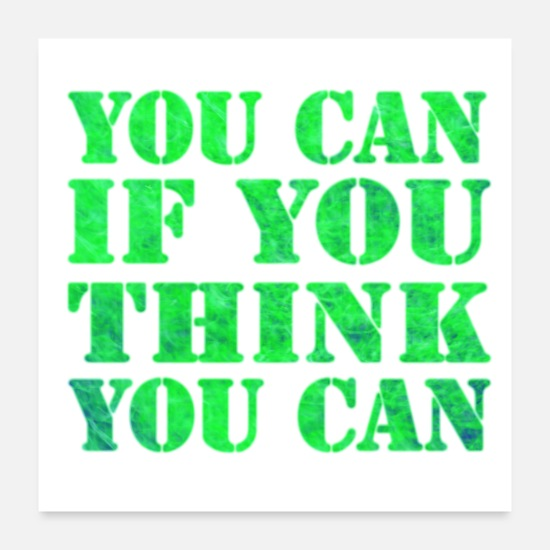 Idea Posters - You Can If You Think You Can Cool Quote - Posters white