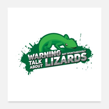 Lizard May Spontaneously Talk About Lizards I Gift - Poster