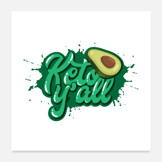 Avocado Posters - Keto Y'All Gift - Posters white