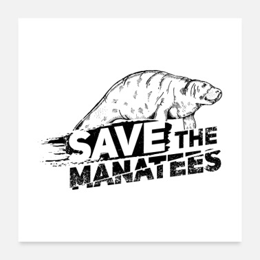 Marine Save The Manatees II Gift - Poster
