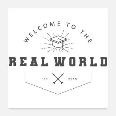 School Party School Graduation Welcome to the Real World - Poster
