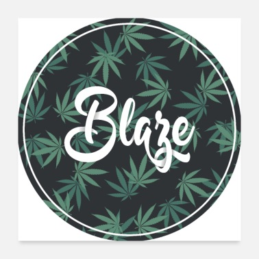 Graphic Art Blaze Weed Graphic - Poster