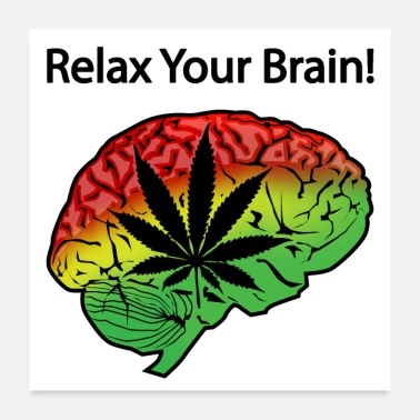 Hashish Relax your brain Cannabis leaf - Poster