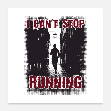 Running I Can't Stop Running Introverts Gift - Poster