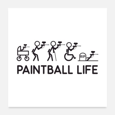 Arena Paintball Life Gift - Poster