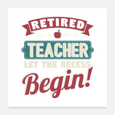 Farewell Retired Teacher Let The Recess Beginn Gift - Poster