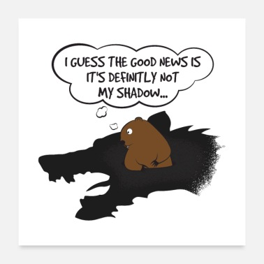 Tradition Groundhog Not My Shadow Gift - Poster