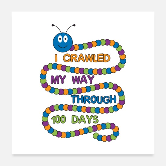 Kindergarten Posters - I Crawled My Way Through 100 Days Gift - Posters white