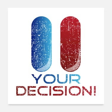 Humor Your Decision Gift - Poster
