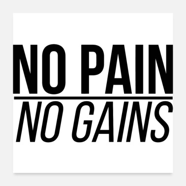 Motivational No Pain No Gains. Gym, fitness motivation slogan - Poster