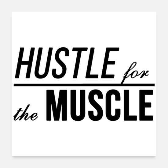 Typography Posters - Hustle For The Muscle. Fitness motivation slogan - Posters white