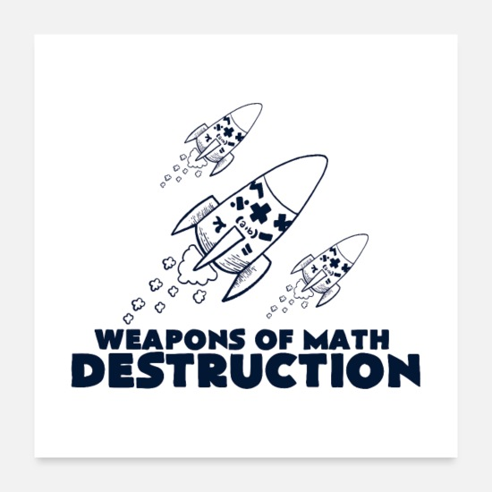 Mathematics Posters - Weapons of Math Destruction II Gift - Posters white