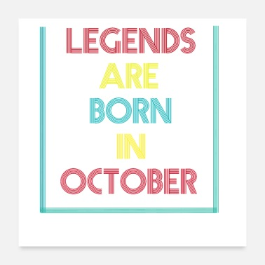 Legends Are Born In October Legends are born in October - Poster