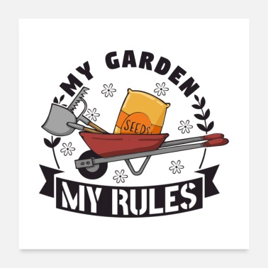 Vegetable My Garden My Rules Gift - Poster