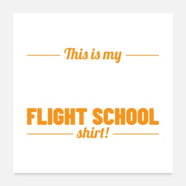 Airscrew This Is My Flight School Shirt Gift - Poster