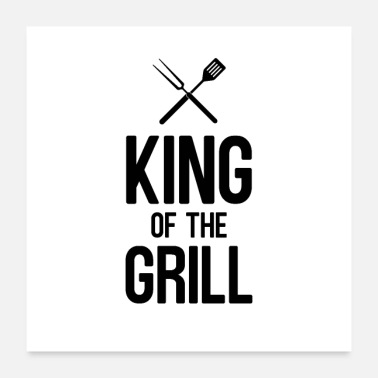 Grill King of the grill - Poster