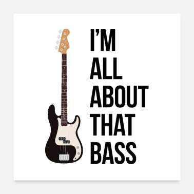Bass I'm all about that bass - Poster