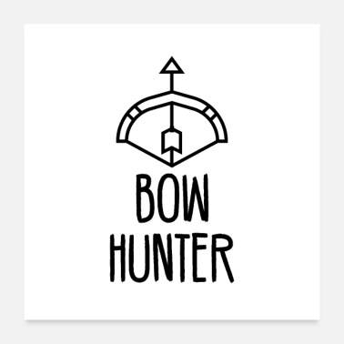 Bow Bow Hunter - Poster