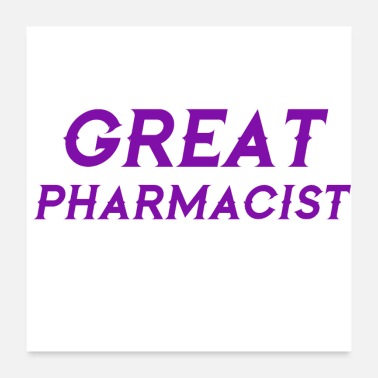 Pharmacist Great pharmacist - Poster