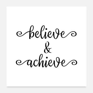 Believer Believe and Achieve - Poster
