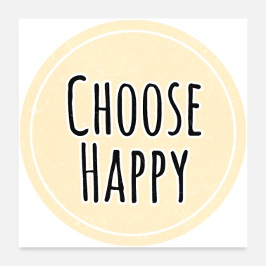 Motivation Choose Happy - Poster