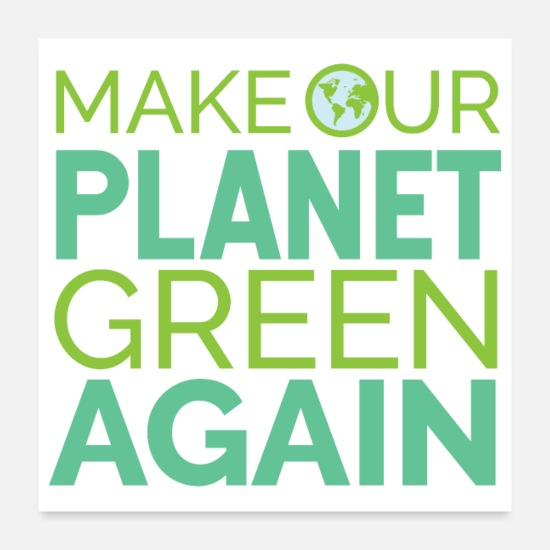 Climate Change Posters - Fridays For Future Make Our Planet Green Again - Posters white