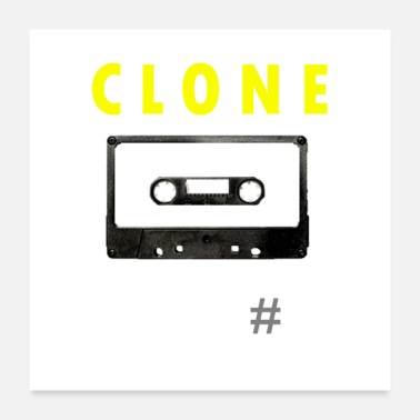 Tape Clone Tape - Poster