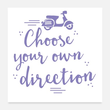 Transport Choose your own direction wit transport moped - Poster