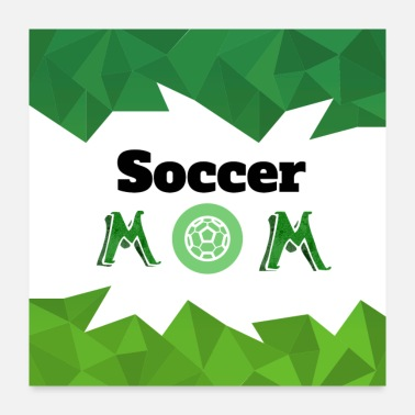Soccer Mom Clothing for Soccer Mom - Poster
