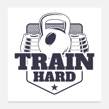 Training Train Hard - Poster