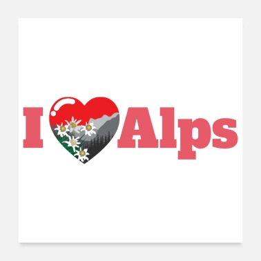 Alps Alps I Love Alps Mountain Edelweiss Gift Idea - Poster