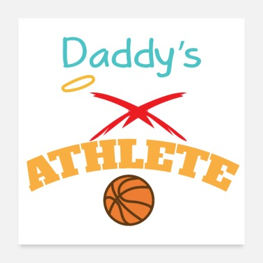 Daughter Basketball Daddy's Little Angel Athlete Gift Idea - Poster
