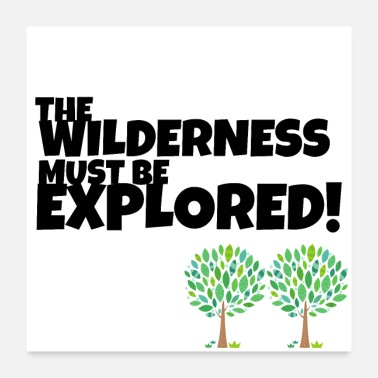 Wilderness Explore the Wilderness - Poster