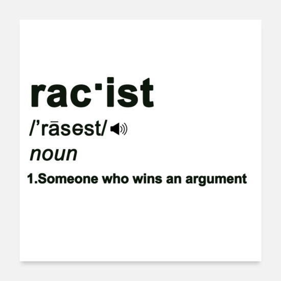 Liberal Posters - Liberal Racist Definition - Posters white