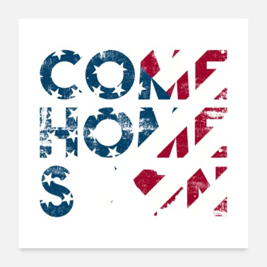 Patriotism Come Home Soon Japan South Carolina - Poster