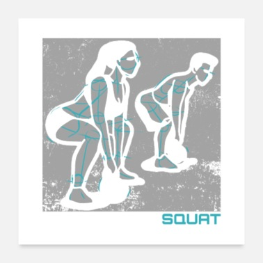 Squat Shut Up And Squat - Poster