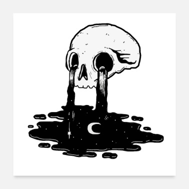 Frustration Skull is crying ink like falls in the night - Poster