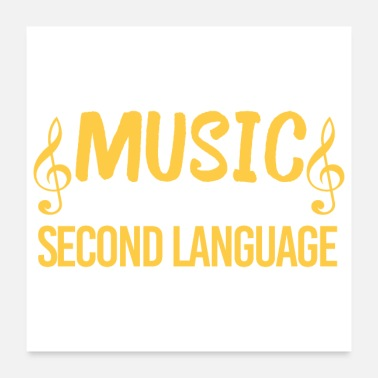 Clubs Music is My Second Language Funny Gift Idea - Poster