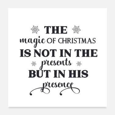 Magic The magic of christmas is - Poster