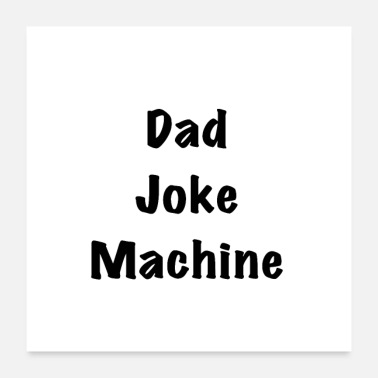 Laughter DAD JOKE MACHINE - Poster