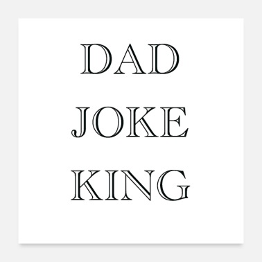 Joke DAD JOKE KING - Poster
