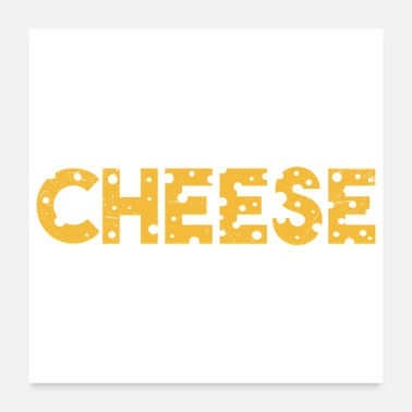 Cheesecake Cheese Cheese Lover Funny Gift Idea - Poster