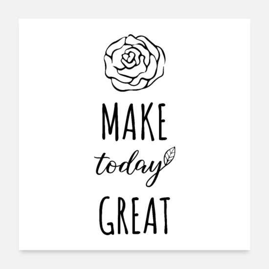 Super Posters - Make Today Great - Posters white