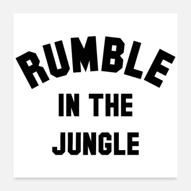 Knock Out RUMBLE IN THE JUNGLE - Poster