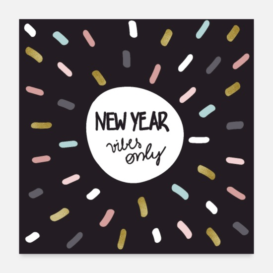 Indie Posters - New year vibes only - Posters white