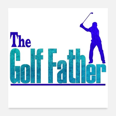 Funny Golf The golf father - Poster